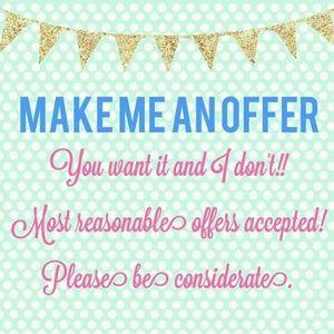 Make a reasonable offer!